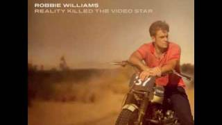 Robbie William - Bodies - Reality Killed the Video Star - 2009 (Full Track Cd version)