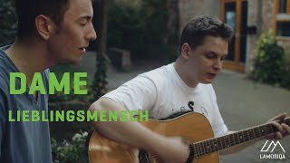 Repeat youtube video Dame - Lieblingsmensch (Live And Acoustic)