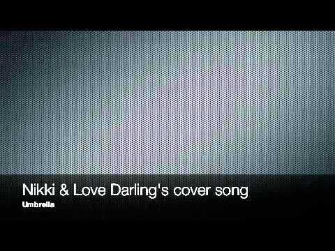 Flip Friday With Nikki & Jill  Nikki Sings Umbrella with Love Darling