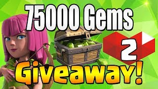 WINNER #2 | 75000 GEM Giveaway!  TH12 CELEBRATION | Clash of Clans