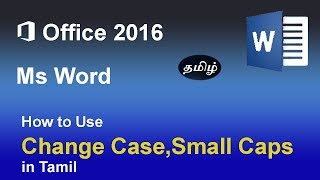 Using Change case option and small caps (Uppercase, Lowercase, Title case etc) In MS Word in Tamil