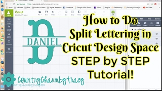 How to Do Split Lettering in Cricut Design Space || Step by Step Tutorial