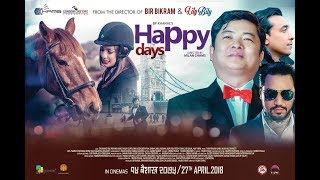 "New Nepali Movie -""Happy Days"" Official Trailer 
