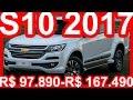 SLIDES R$ 97.890-R$ 167.490 Chevrolet S10 2017 Facelift 200 cv-206 cv #S10