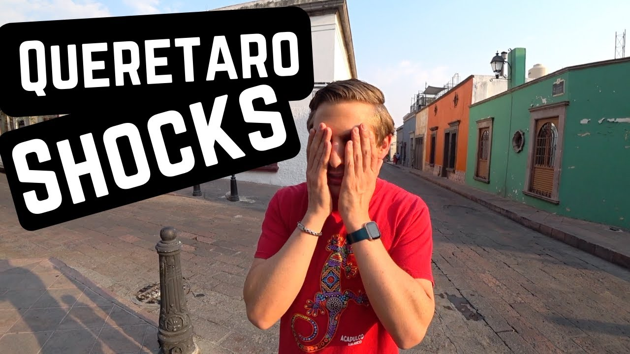 Things that SHOCKED US about QUERETARO, MEXICO