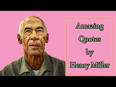 Amazing Quotes by Henry Miller