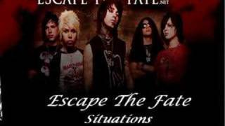 Escape The Fate- Situations   (with lyrics)