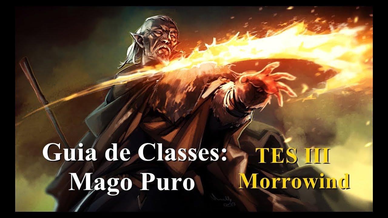 Morrowind Guia de Classes - Mago Puro