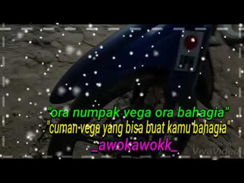 quotes wa motor vega buat bahagia •‿•