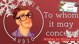ASMR Roleplay: To whom it may concern [HOLIDAY SPECIAL!] [Update]