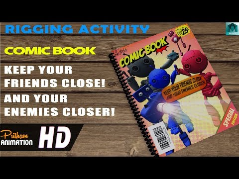 COMIC BOOK | KEEP YOUR FRIENDS CLOSE AND YOUR ENEMIES CLOSER  | MAYA  | 3D
