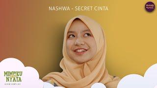 Gambar cover Nashwa - Secret Cinta (Official music video)
