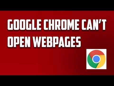 Google Chrome Can't Open Webpages [Fixed]