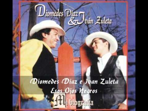Diomedes Diaz e Ivan Zuleta - Esos Ojos Negros