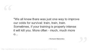 Richard Marcinko Quotes