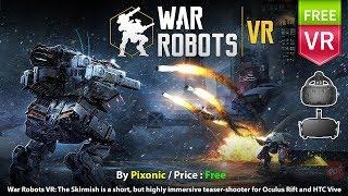 Control VR Mech Warrior Robot in War Robots VR: The Skirmish for HTC Vive and Oculus Rift.