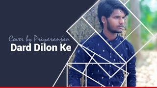 Mahhammad Irfan song Dard Dilon Ke | Cover by Priyaranjan | The Expose | 2021