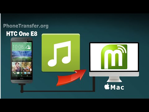 How to Transfer Music from HTC One E8 to Mac, Sync HTC One E8 Songs with your Mac