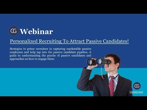 Webinar On Personalized Recruiting To Attract Passive Candidates