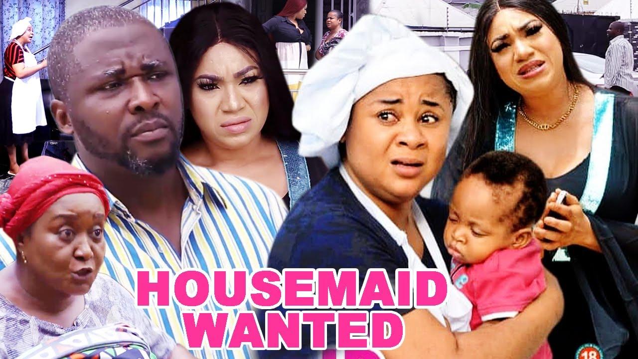 Download HOUSEMAID WANTED 11&12(Trending New Movie)UJU OKOLI/ONNY MICHAEL/QUEENETH HILBERT 2021 LATEST MOVIE