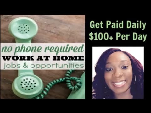 No Phone Required Work At Home Jobs & Opportunities Get Paid Daily Pay Well Legitimate Hiring 2019