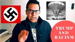 WHY I BELIEVE TRUMP IS RACIST!