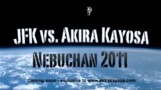 JFK vs Akira Kayosa - Nebuchan 2011 (Then Mix)