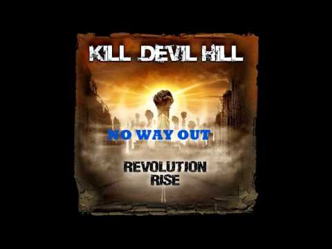 KILL DEVIL HILL - No Way Out - YouTube