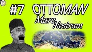HoI4 - Frederick's Nightmare - Ottoman Mare Nostrum - Part 7