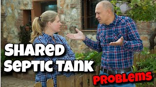 shared septic tank on my land