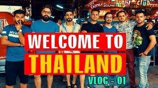 WELCOME To THAILAND | VLOG 01 | Mansoor Qureshi MAANi