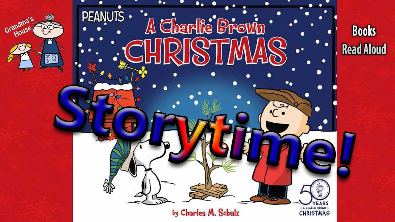 Christmas Stories A Charlie Brown Christmas Read Aloud Bedtime Story Read Along Books Youtube