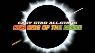 Easy Star All-Stars - Dub Side of The Moon (full album)(, 2012-09-19T14:34:18.000Z)