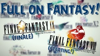 FULL ON FANTASY! | Final Fantasy IX #15 w/Jon (FINALE) + Final Fantasy VII (RESTREAM LIVE ON TWITCH)