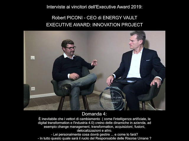Robert Piconi (CEO di Energy Vault) - EXECUTIVE AWARD: INNOVATION PROJECT