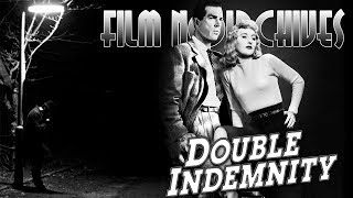 Film Noirchives: DOUBLE INDEMNITY