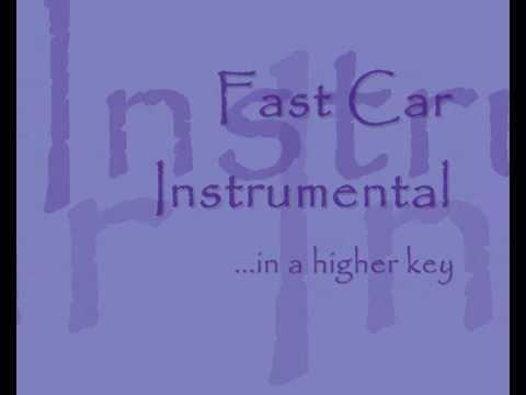 """""""Fast Car"""" Instrumental / Karaoke - in a """"Higher Key"""""""