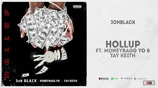 Hollup (feat. Moneybagg Yo & Tay Keith) lyrics