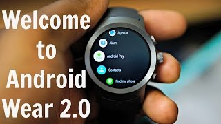 Welcome To Android Wear 2.0