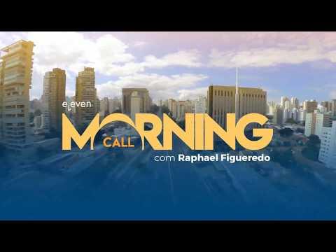 ✅ Morning Call AO VIVO 28/02/18 Eleven Financial