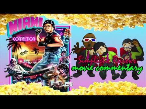 SR Podcast (Ep. 39): Miami Connection - Movie Commentary: February 2015