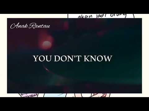 Lagu Barat Sedih~You Don't Know(lirik)