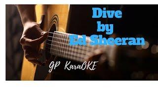 Dive by Ed Sheeran [GP Karaoke]