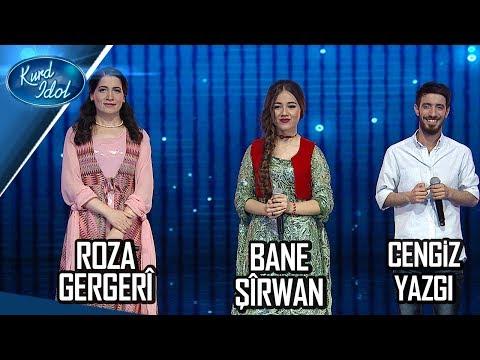 Kurd Idol - Roza Gergerî & Cengiz Yazgı & Bane Şîrwan/ ڕۆزا گەرگەری & جەنگیز یازگی & بانە شیروان