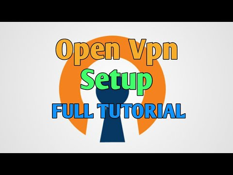 HOW TO SETUP OPENVPN TUTORIAL