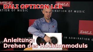 OPTICON / RUBICON LCR: Anleitung, Tutorial zum Drehen des Hochtonmoduls von DALI Lautsprecher TV