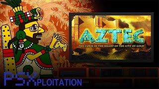 PSXploitation - Aztec: The Curse in The Heart of The City of Gold