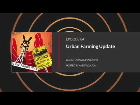 E84: Urban Farming Update