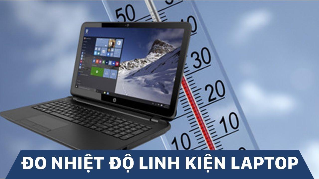 Phải làm gì khi laptop bị nóng ? Hướng dẫn xử lý cực nhanh