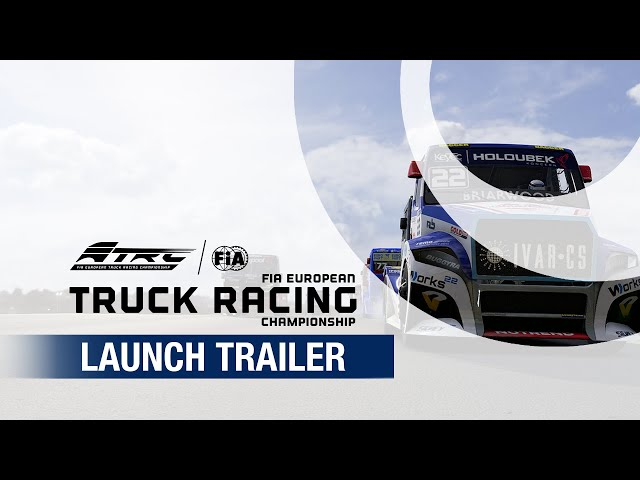 FIA European Truck Racing Championship | Launch Trailer